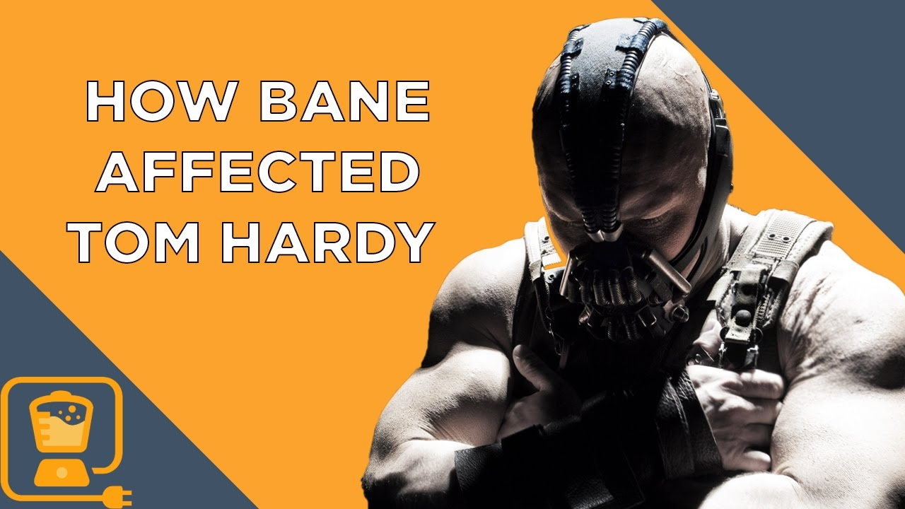 How Playing Bane In The Dark Knight Rises Negatively Affected Tom Hardy Youtube