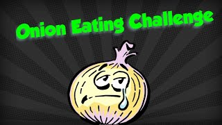 Mum takes on the Ultimate Raw Onion Eating Challenge