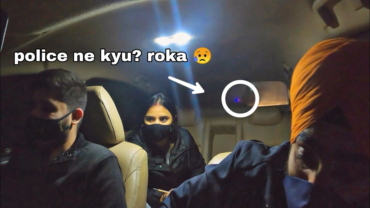 POLICE NE HUMKO KYU ROKA ? AT ROAD TRIP?😥