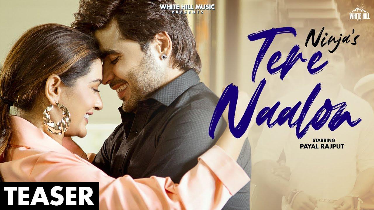 NINJA : Tere Naalon (Teaser) Ft. Payal Rajput | Goldboy | Releasing on 24 June | White Hill Music