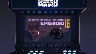 """C-C-COMBOOooo"", Lo Spirito dell'Arcade 16 - The Binding of Isaac: Afterbirth"