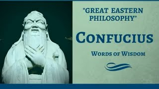 Confucius Quotes - Words of Wisdom - 34 Best