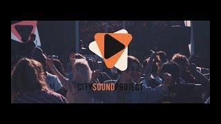 CITY SOUND PROJECT 2017 - #CSP17