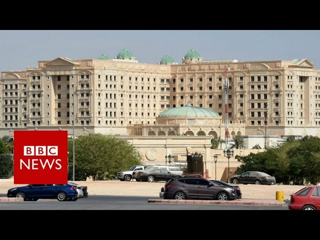 EXCLUSIVE: Inside Saudi Arabia's gilded prison at Riyadh Ritz-Carlton - BBC News