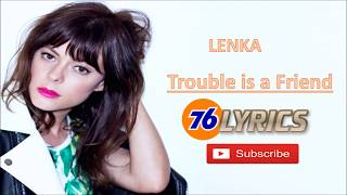 Lenka Trouble Is A Friend Lyrics Lirik Lagu