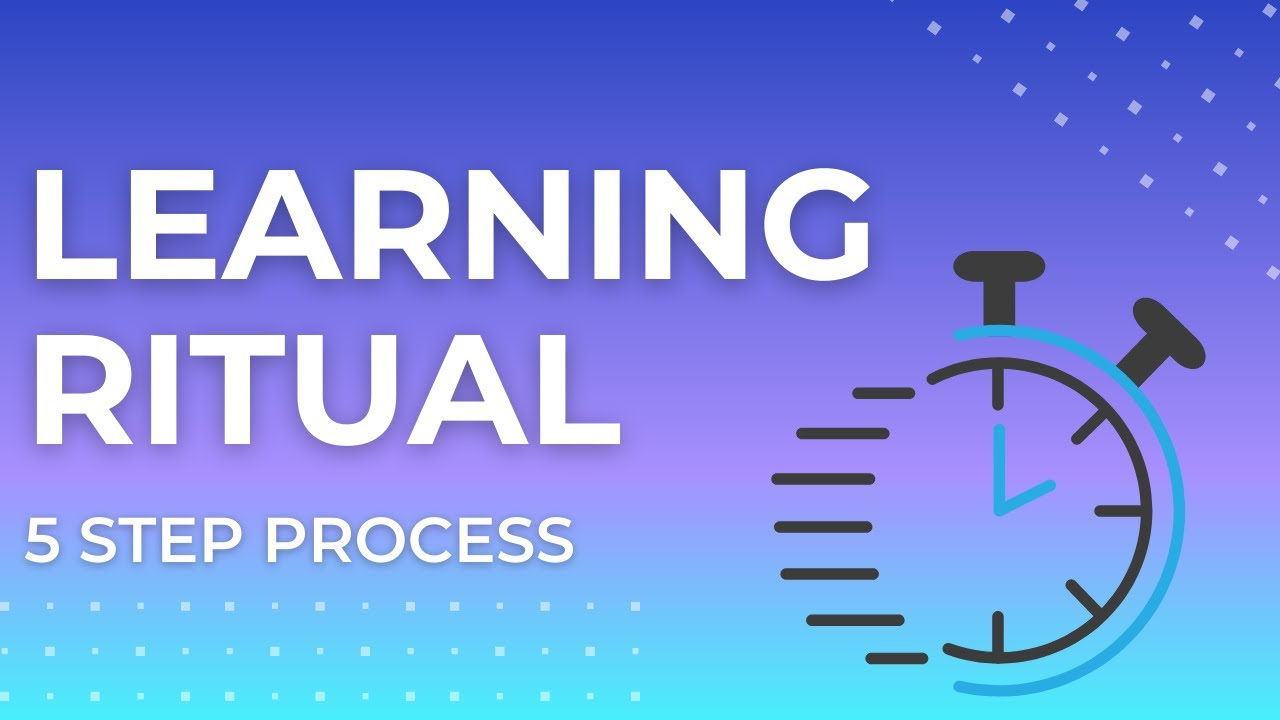 Learning Ritual - A Work in Progress