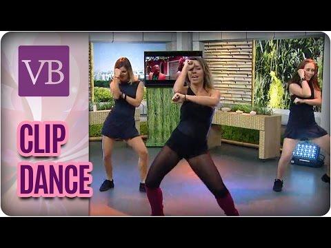 Clip Dance - Você Bonita (10/03/17)