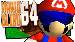 Super Mario 64 Blind. Also wirklich ohne was zu sehen.