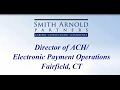 Director of ACH/Electronic Payment Operations (CLOSED) | Smith Arnold Partners