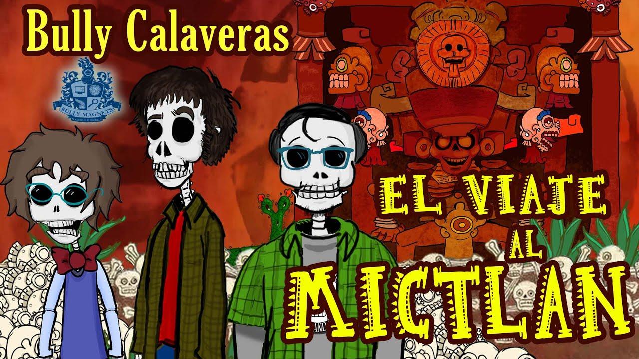 Mictlán: El inframundo azteca - Especial de Halloween y Día de muertos - Historia Bully Magnets