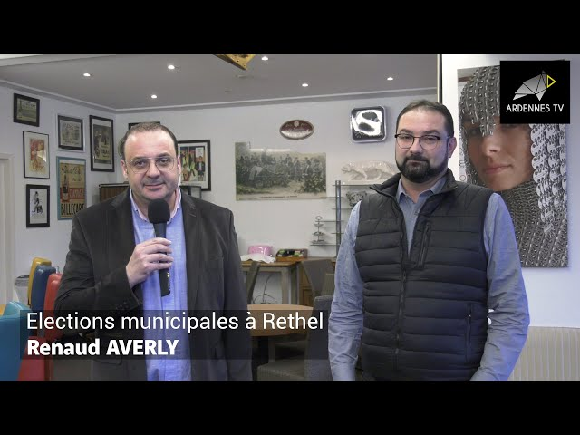 ÉLECTIONS MUNICIPALES 2020 À RETHEL - Renaud AVERLY