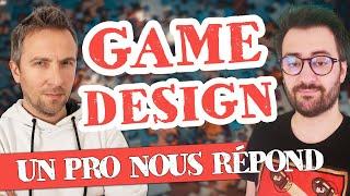 GAME DESIGN : Interview passionnante d'un pro !