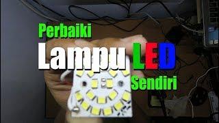 Perbaiki Lampu LED