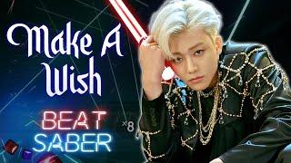 Make A Wish (Birthday Song) - NCT U (Expert+) Beat Saber custom song