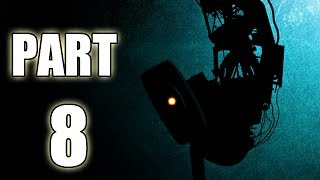 Let's Play Portal 2 - Part 8 (Gameplay & Commentary)