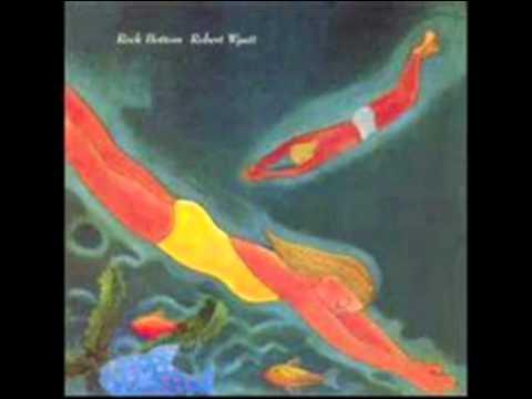 HATFIELD & THE NORTH + ROBERT WYATT - Share It + Sea Song