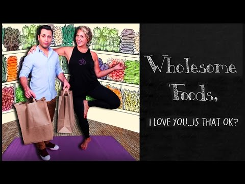 Wholesome Foods, I Love You... Is That OK? Kickstarter Video  Join us!