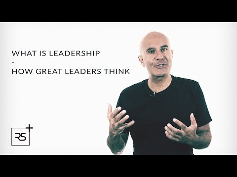 What is Leadership? How Great Leaders Think | Robin Sharma