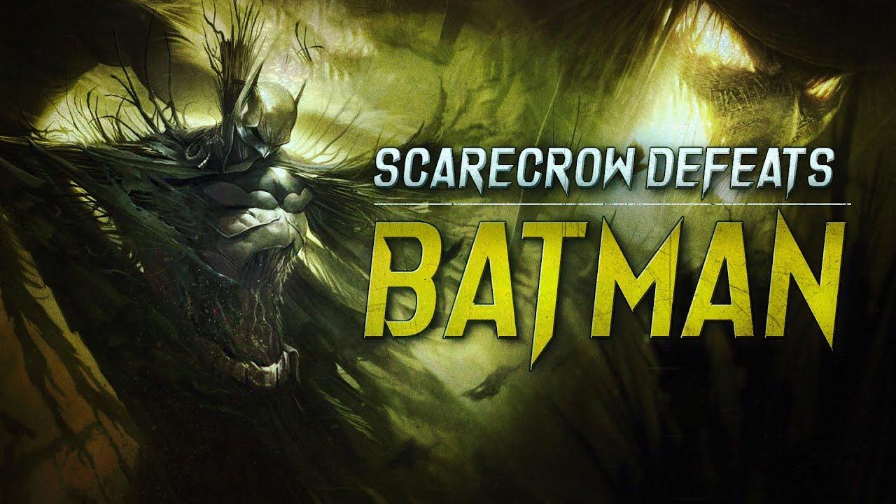 Scarecrow Defeats Batman