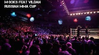 M-Boks feat Vildan Abrarov - Russian MMA Cup Volgograd (full song)