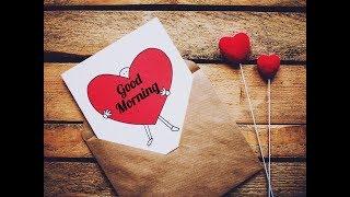Good Morning Whatsapp Status   Sweet Morning wishes  Good Morning   good morning video  