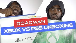 PS5 VS Xbox: Roadman Unboxing