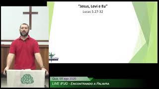 Jesus, Levi e Eu