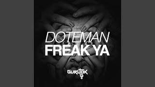 Freak Ya (Original Mix)