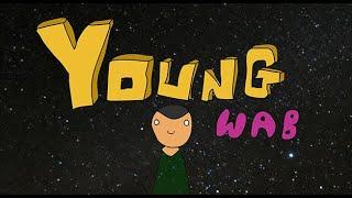 Young Wab Episode 2 - Mates