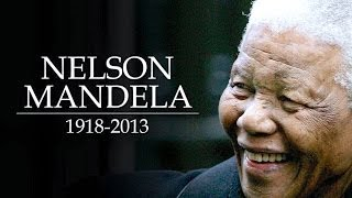 10 Little-Known Nelson Mandela Facts - Rest In Peace