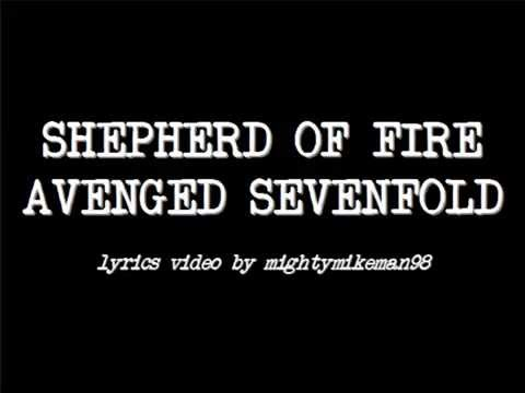 Shepherd of Fire - Avenged Sevenfold (Lyrics)
