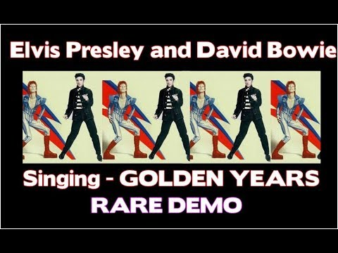 "GOLDEN YEARS ""ELVIS PRESLEY AND DAVID BOWIE"""