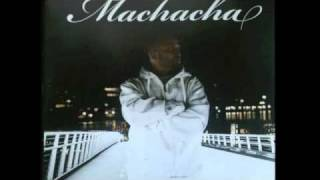 Machacha - Jeg ved besked