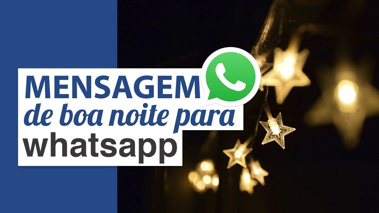 Mensagem De Boa Noite Para Whatsapp