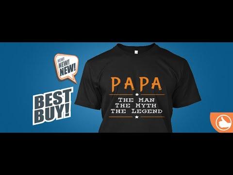 f5feca58f Papa The Man The Myth The Legend - Papa ✪ The Man ✪The Myth ✪ The Legend  Tshirt