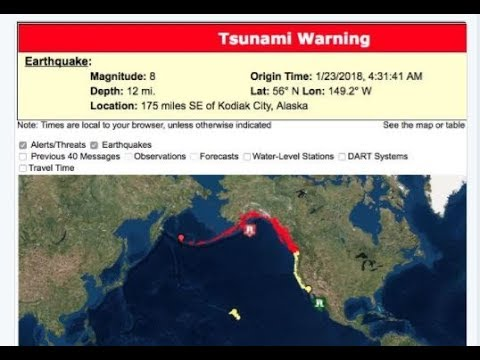 8.2 Earthquake ALASKA! Tsunami Warning for Canada Watch for USA Pacific Coast