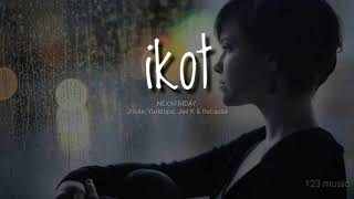 "Nexxfriday - ""IKOT"" (with Jnske, Yuridope, Jae K & Because)"