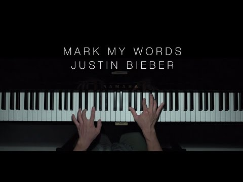Justin Bieber - Mark My Words | The Theorist Piano Cover