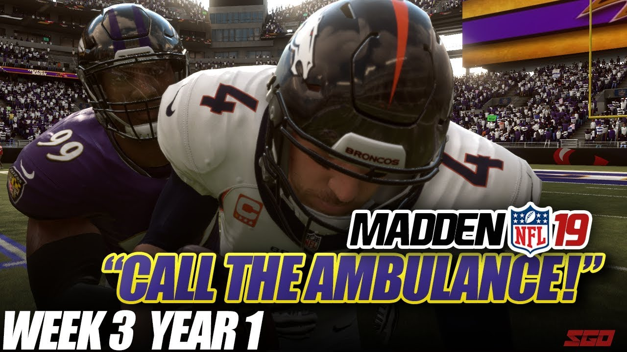 Madden 19 Connected Franchise   CALL THE AMBULANCE! Ravens vs Broncos   Ep.3