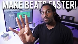 4 Tips to INSTANTLY Make Beats FAST and Improve Workflow *10 Beats a Day Method*