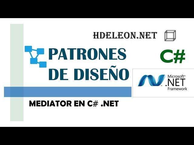 Mediator en C# .Net   Patrones de diseño   design patterns   #6