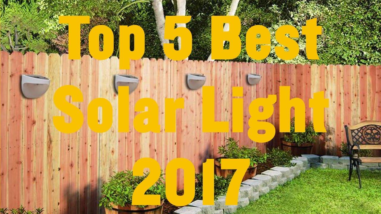 Top 5 Best Solar Light Reviews 2017