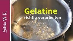 Gelatine / richtig verarbeiten / einfache Methode