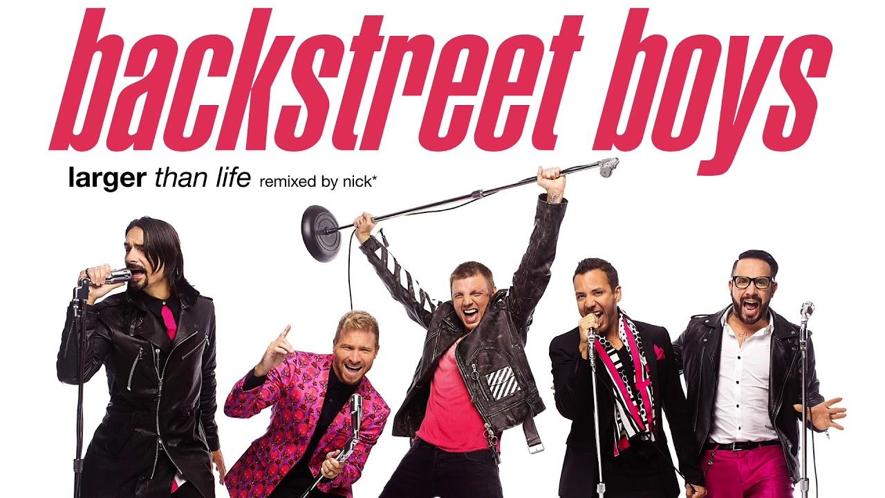 Backstreet Boys – Larger Than Life (Nick* Millennium Mix ...