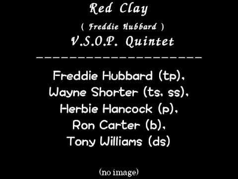 Red Clay ( Freddie Hubbard ) --- V.S.O.P. Quintet Live