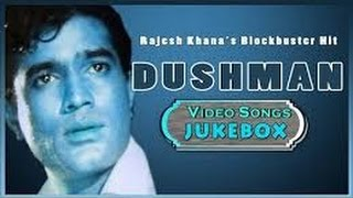 Dushman | Rajesh Khanna, Meena Kumari, Mumtaz | Superhit Songs Jukebox