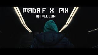MADA F ft. Pih - Kameleon