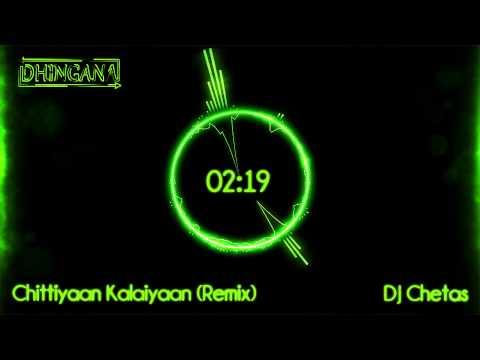 Chittiyaan Kalaiyaan (Remix) | DJ Chetas | Roy (2015) | Jacqueline Fernandez | Kanika Kapoor