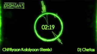 Repeat youtube video Chittiyaan Kalaiyaan (Remix) | DJ Chetas | Roy (2015) | Jacqueline Fernandez | Kanika Kapoor