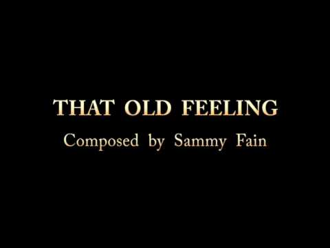 That Old Feeling (1937) for piano -  Composed by Sammy Fain